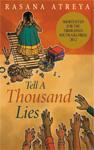 "Author Rasana Atreya Announces Her First Book: ""Tell a Thousand Lies"""