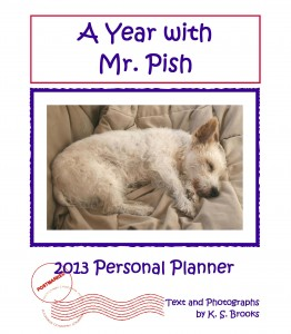 A Year with Mr. Pish 2013