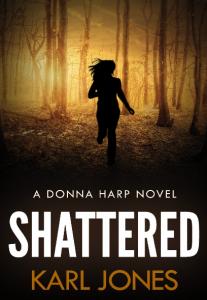 Shattered (Donna Harp Series)
