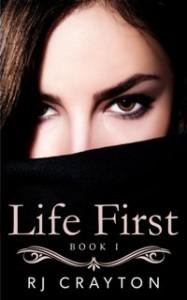 Life First by RJ Crayton
