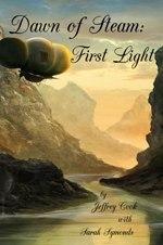 Dawn of Steam - First Light
