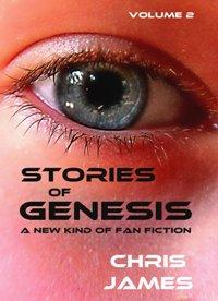 Stories of Genesis Vol 2