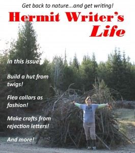 hermit writers life april 2014