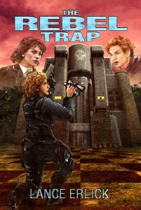 The Rebel Trap by Lance Erlick