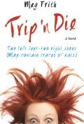 Trip 'n Die