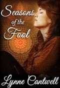 Seasons of the Fool by Lynne Cantwell 120x177