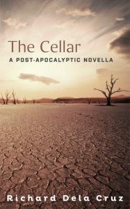 The Cellar: A Post-Apocalyptic Novella