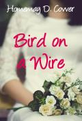 bird on a wire romance thumb