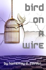 bird on a wire literary fiction