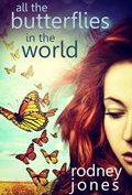 all the butterflies in the world by rodney jones 120x177