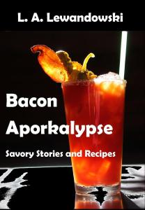 Bacon Aporkalypse by L.A. Lewandowski, cover by K. S. Brooks