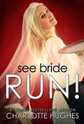See Bride Run!