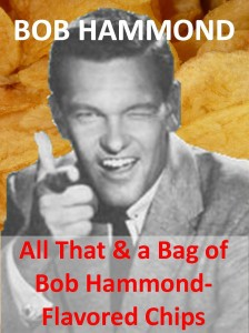 Bob Hammond flavored chips