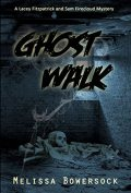 ghost walk cover melissa bowersock