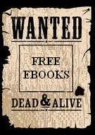Wanted:  Free eBooks!