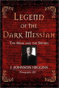 Legend of the Dark Messiah