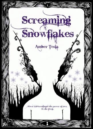 Sneak Peek: Screaming Snowflakes by Amber Tesia