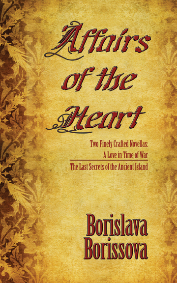 Sneak Peek:  Affairs of the Heart by Borislava Borissova