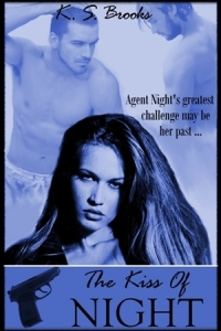The Kiss of Night by K. S. Brooks