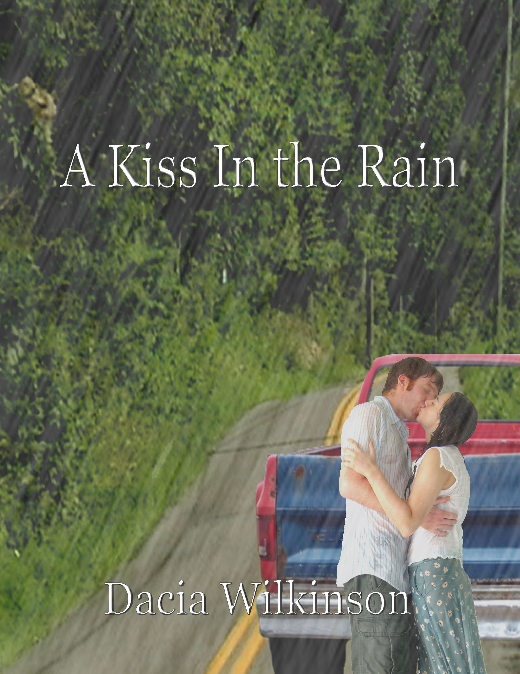 Sneak Peek: A Kiss in the Rain by Dacia Wilkinson