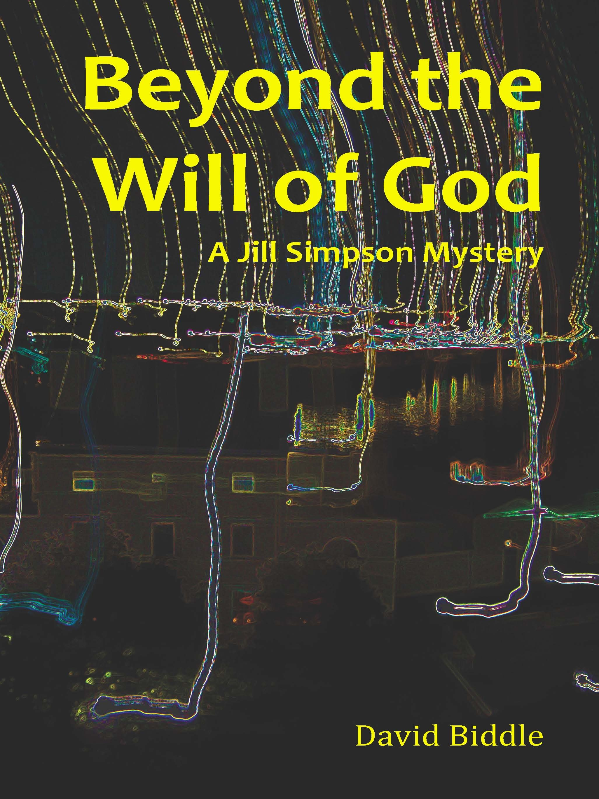 Sneak Peek: Beyond the Will of God by David Biddle