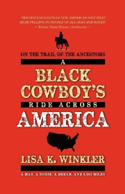 "Sneak Peek:  ""On the Trail of the Ancestors: A Black Cowboy's Ride Across America"""