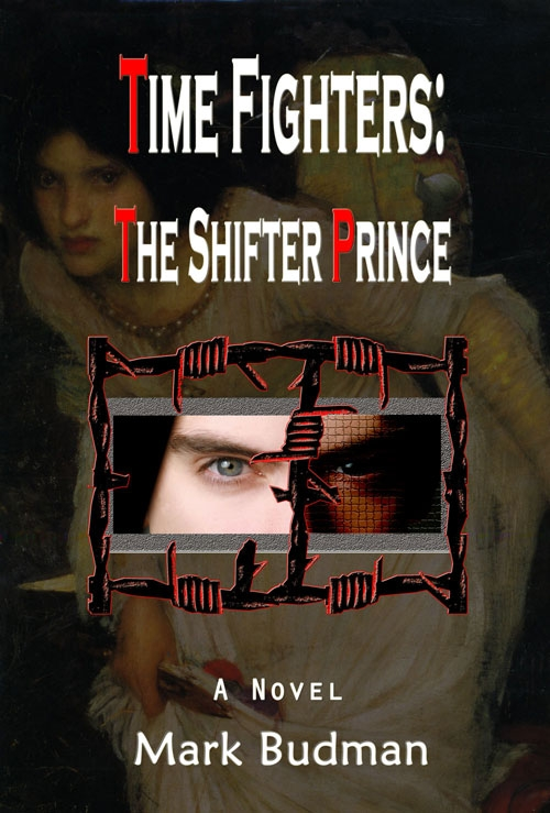"Mark Budman Announces the Release of ""Time Fighters: The Shifter Prince"""
