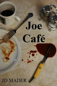 Joe Cafe by JD Mader