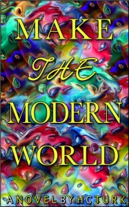 Make The Modern World