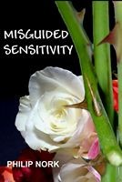Sneak Peek: Misguided Sensitivity