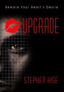 UPGRADE by Stephen Hise