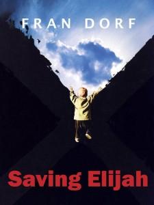 Saving Elijah