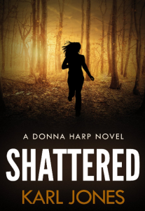Shattered (Donna Harp Series)