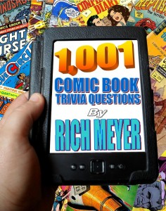 Rich Meyer's 1001 Comic Book Trivia Questions