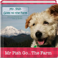 Mr. Pish Goes to the Farm APP Cover
