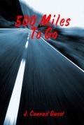500 Miles to Go 120x177