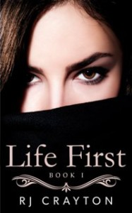 Life First by RJ Crayton