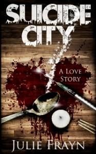 Suicide City by Julie Frayn