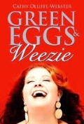 Green Eggs and Weezi