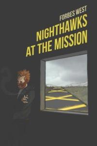 Nighthawks at the Mission