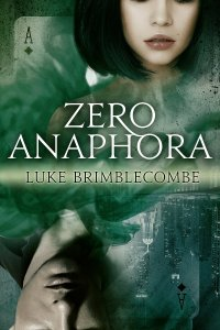 Zero Anaphora by Luke Brimblecombe
