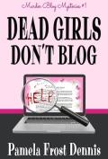 Dead Girls Dont Blog 120x177