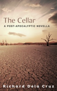 The Cellar: A Post-Apocalyptic Novella