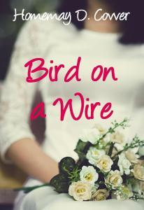 bird on a wire romance