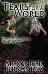 Tears for a World by Alexander Fernandez