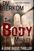 The Body Market by DV Berkom 120x177