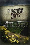Shadow Days by Melinda Clayton 120x177