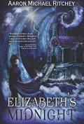 Elizabeths Midnight by Aaron Michael Ritchey 120x177