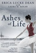 Ashes of Life Erica Lucke Dean 120x177