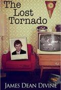 The Lost Tornado